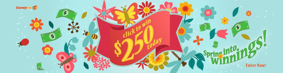 Prize of the Day 5-29 - $250 Cash sweepstakes
