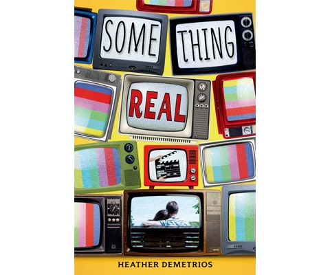 SOMETHING REAL by Heather Demetrios sweepstakes