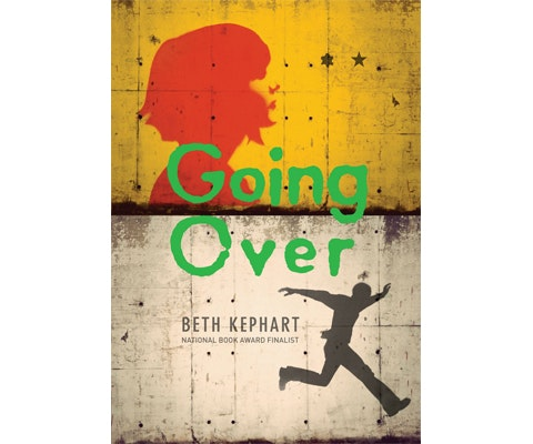 GOING OVER by Beth Kephart sweepstakes