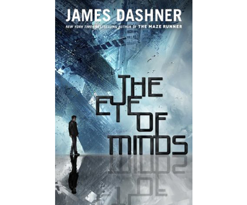 THE EYE OF MINDS by James Dashner sweepstakes