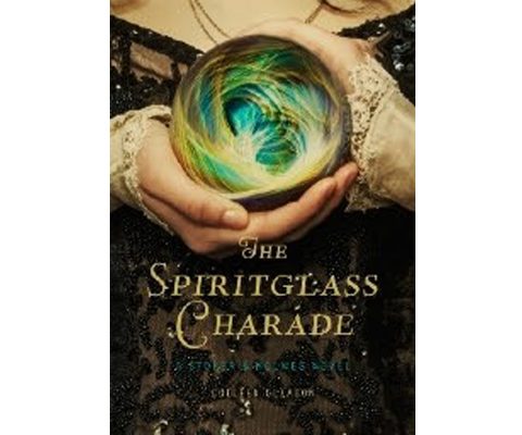 THE SPIRITGLASS CHARADE by Colleen Gleason sweepstakes