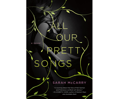 ALL OUR PRETTY SONGS by Sarah McCarry sweepstakes