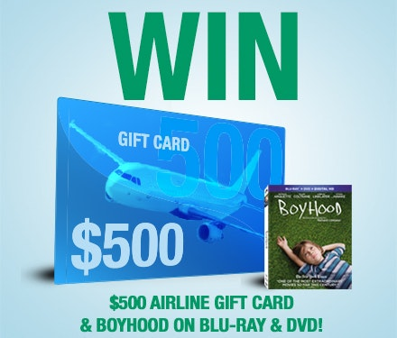 $500 Airline Gift Card and BOYHOOD sweepstakes