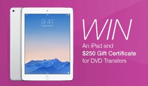 iPad and Gift Card for DVD Transfers sweepstakes