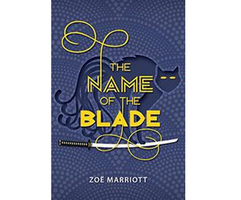 THE NAME OF THE BLADE by Zoe Marriott sweepstakes