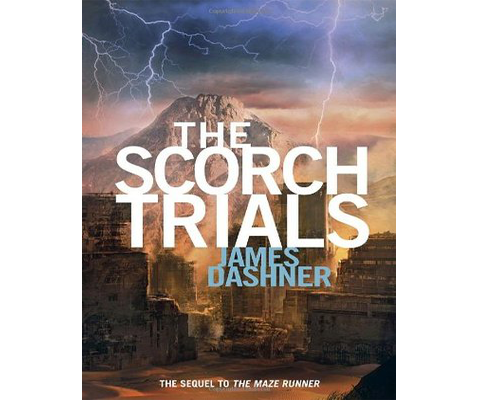 THE SCORCH TRIALS by James Dashner sweepstakes