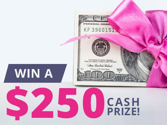 250 Cash Prize October sweepstakes