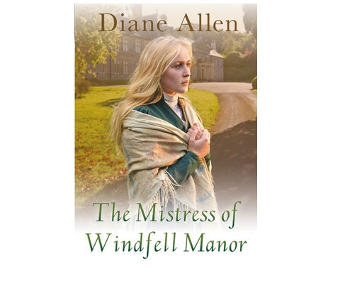 The Mistress of Windfell Manor by Diane Allen sweepstakes