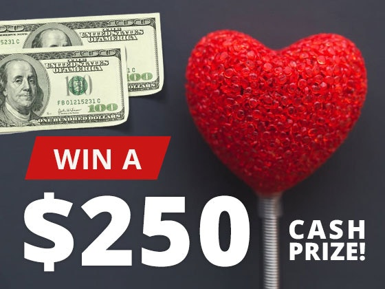$250 Cash Prize January sweepstakes